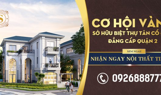 GOLDEN OPPORTUNITY TO OWN NEOCLASSICAL VILLAS IN DISTRICT 2 AND GET BILLION-WORTH OF INTERIORS RIGHT AWAY