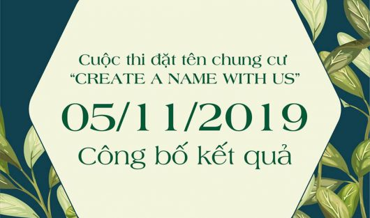 """CÔNG BỐ KẾT QUẢ CUỘC THI """"CREATE A NAME WITH US"""""""