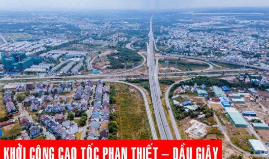 KHỞI CÔNG CAO TỐC HƠN 14.300 TỶ ĐỒNG NỐI TP.HCM VỚI PHAN THIẾT VÀO THÁNG 8