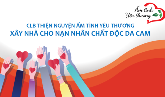 CHARITY CLUB WARM WITH LOVE JOIN HANDS TO SUPPORT FOR THE ORANGE VICTIMS IN VIETNAM